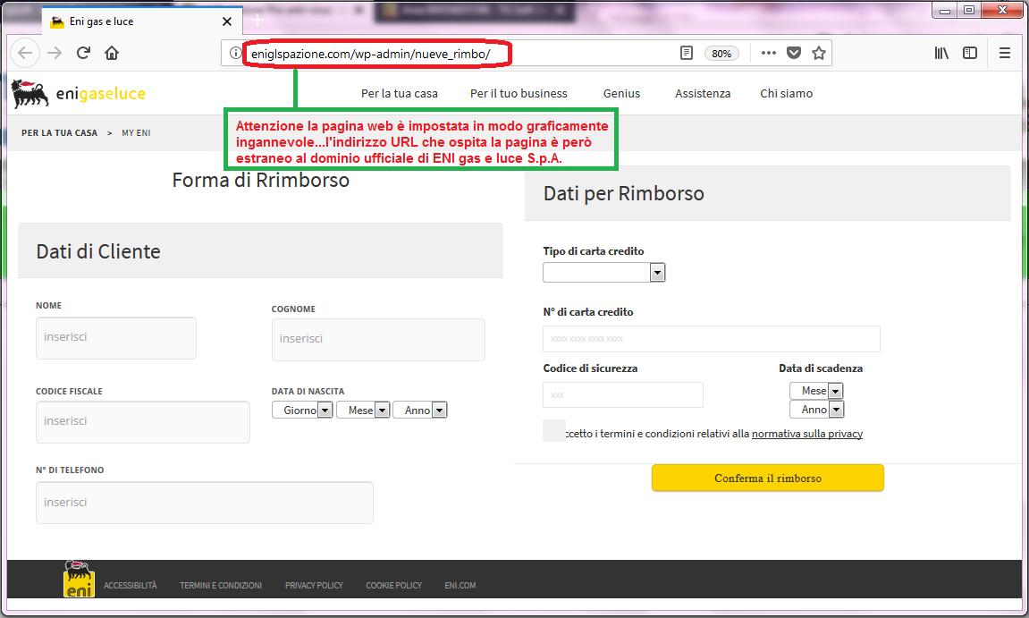 Clicca per ingrandire l'immagine del FALSO sito internet di ENI, che dovrebbe dare la possibilità al ricevente di ricevere un rimborso ma che in realtà ha l'obiettivo di rubare dati sensibili!!