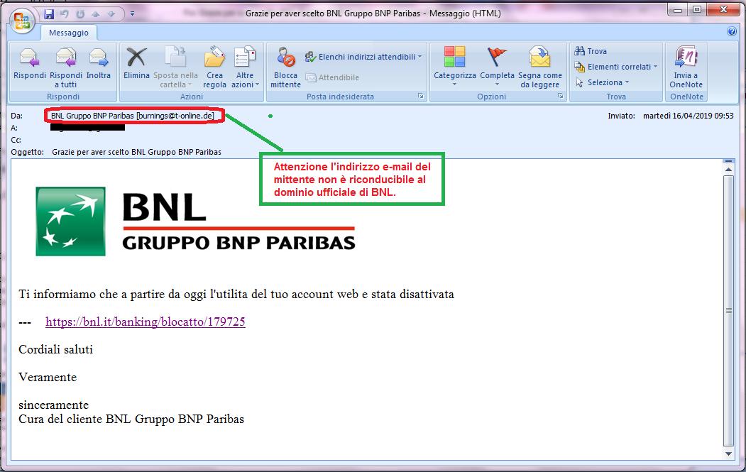 Clicca per ingrandire l'immagine della falsa e-mail di BNL che cerca di rubare le credenziali di accesso alla Home Banking, ma in realtà è una TRUFFA!
