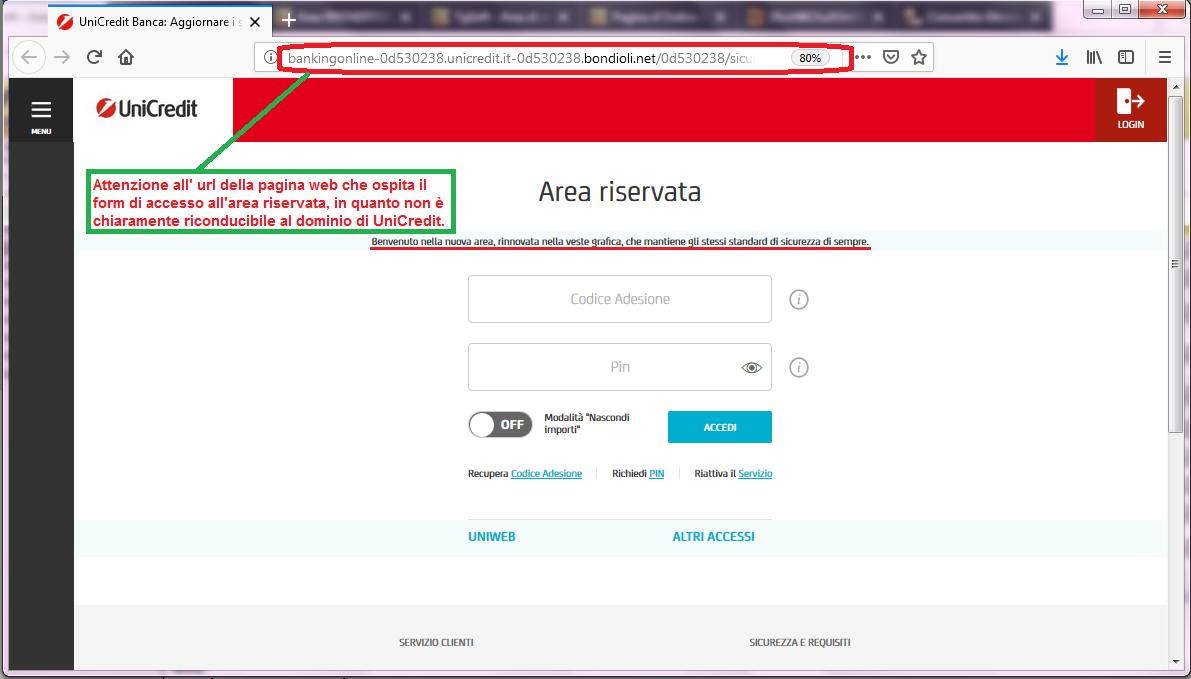 Clicca per ingrandire l'immagine del FALSO sito internet di UniCredit, che cerca di indurre il ricevente a inserire le credenziali del suo conto corrente online