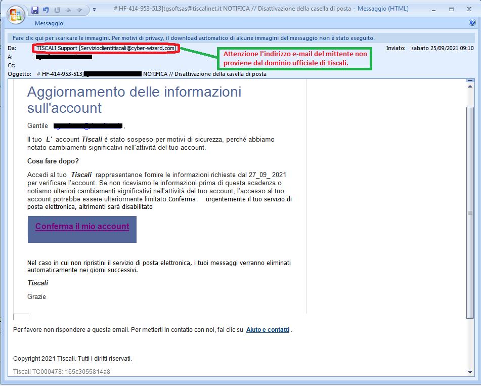 Clicca per ingrandire l'immagine della falsa e-mail dell'account di posta elettronica TISCALI, che cerca di indurre il ricevente a cliccare sui link per rubare le credenziali di accesso all'account.