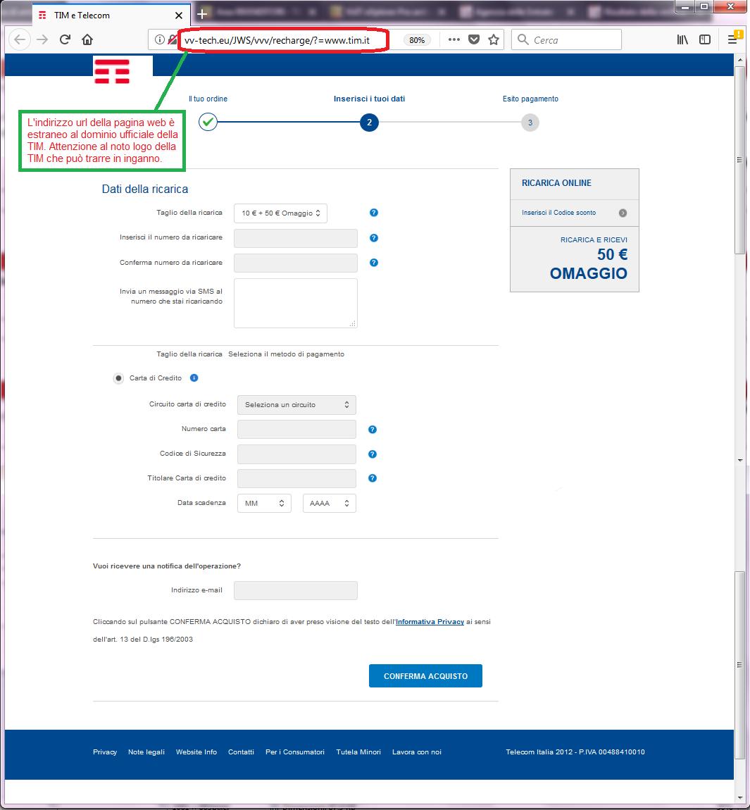 Clicca per ingrandire l'immagine della falsa pagina web di TIM, che richiede di inserire i dati della carta di credito, ma che in realtà è una TRUFFA!
