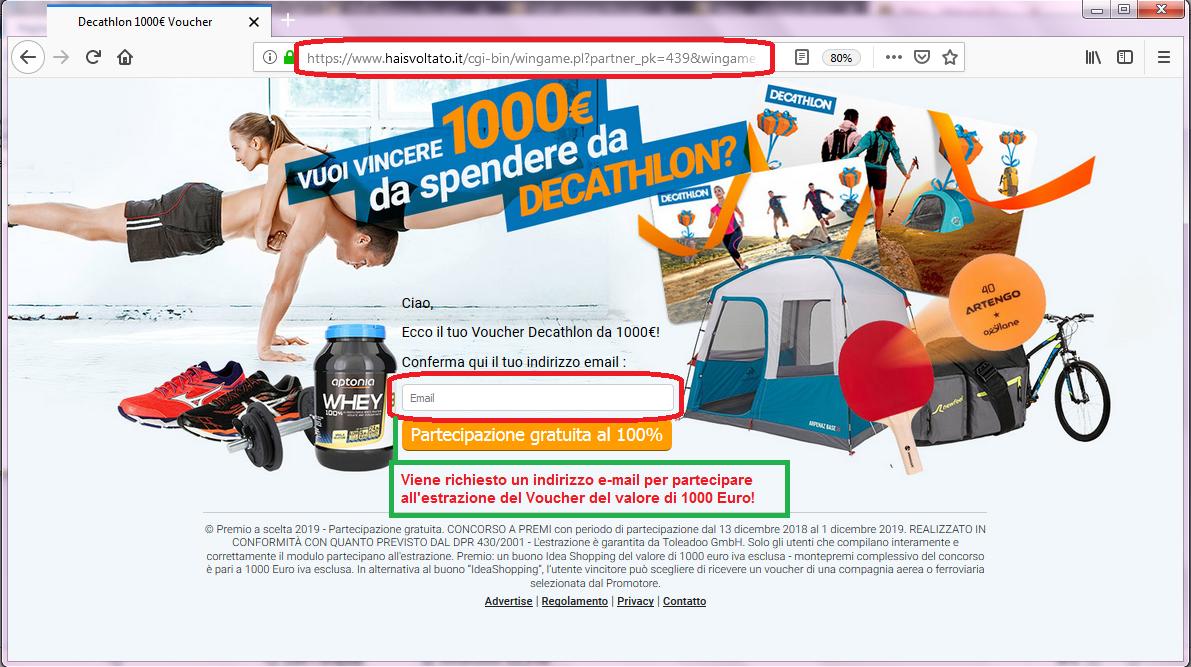 Clicca per ingrandire l'immagine del falso FORM di autenticazione di DECATHLON che invita l'utente ad inserire il suo indirizzo e-mail per poter partecipare all'estrazione del voucher del valore di 1000 Euro ma che in realtà è una TRUFFA!