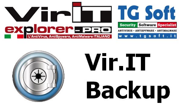 Vir.IT Backup il sistema di backup avanzato integrato in Vir.IT eXplorer PRO